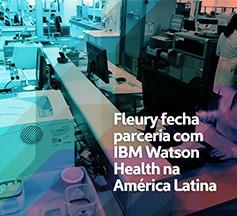IBM e Fleury Medicina e Saúde anunciam parceria