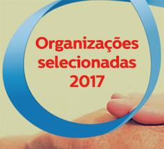 Conheça as organizações selecionadas para a edição de 2017 do Projeto Dom