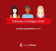 Grupo Fleury abre inscrições para Programa de Trainees 2016