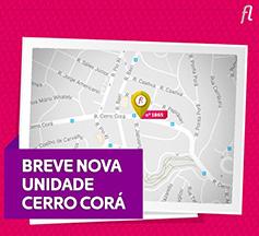 Em Breve - Nova Unidade Cerro Corá