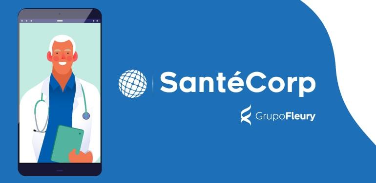 SantéCorp lança Plataforma de Telemedicina e abre Clínicas em São Paulo