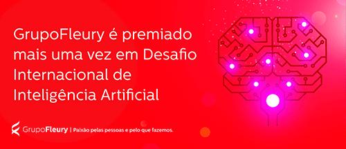 Grupo Fleury é premiado mais uma vez em Desafio Internacional de Inteligência Artificial e tem equipe reconhecida como a melhor da América Latina
