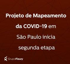 Mapeamento da Covid-19 em São Paulo inicia segunda etapa com apoio do Todos pela Saúde