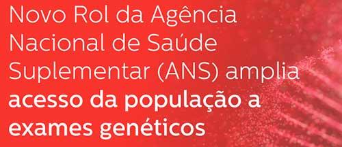 Novo Rol da ANS amplia acesso da população a exames genéticos