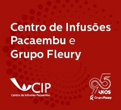 Centro de Infusões Pacaembu e Grupo Fleury: uma parceria que alia qualidade e excelência
