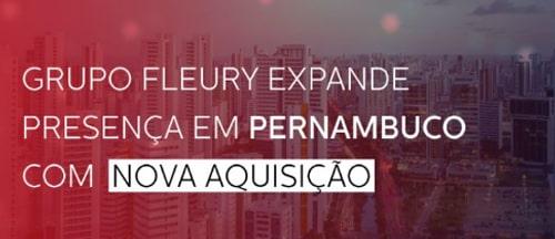 Grupo Fleury anuncia aquisição do Laboratório Marcelo Magalhães e expande presença no Nordeste